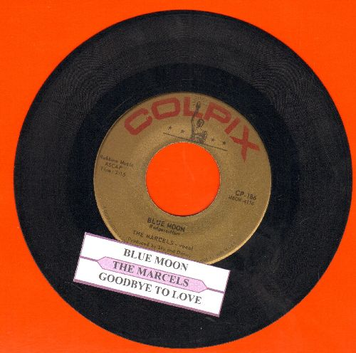 Marcels - Blue Moon/Goodbye To Love (with juke box label)  - EX8/ - 45 rpm Records