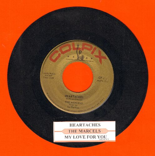 Marcels - Heartaches/My Love For You (with juke box label) - EX8/ - 45 rpm Records