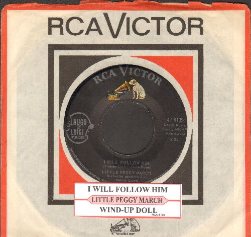 March, Little Peggy - I Will Follow Him (featured in film -Sister Act-)/Wind-Up Doll (with juke box label and RCA company sleeve and juke box label) - NM9/ - 45 rpm Records
