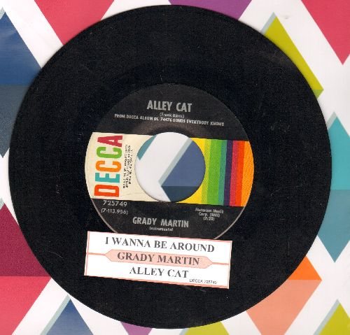 Martin, Grady - Alley Cat/I Wanna Be Around (with juke box label) - EX8/ - 45 rpm Records