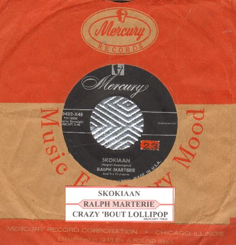 Marterie, Ralph & His Orchestra - Skokiaan/Crazy 'Bout Lollipop (NICE condition with vintage Mercury company sleeve and juke box label) - VG7/ - 45 rpm Records