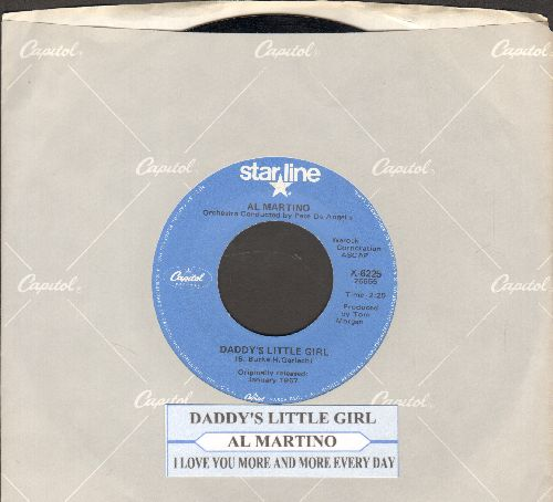 Martino, Al - Daddy's Little Girl/I Love You More And More Every Day (double-hit re-issue with company sleeve and juke box label) - NM9/ - 45 rpm Records