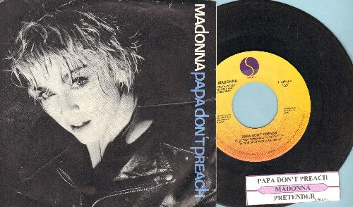 Madonna - Papa Don't Preach/Pretender (with juke box label and picture sleeve) - VG7/EX8 - 45 rpm Records
