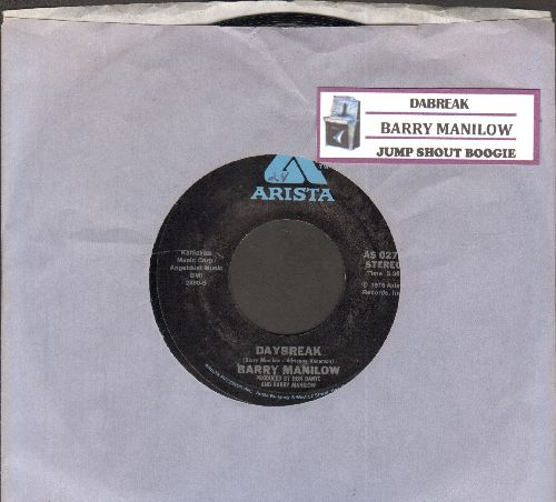 Manilow, Barry - Daybreak/Jump Shoot Boogie (MINT condition with juke box label and Arista company sleeve)) - M10/ - 45 rpm Records