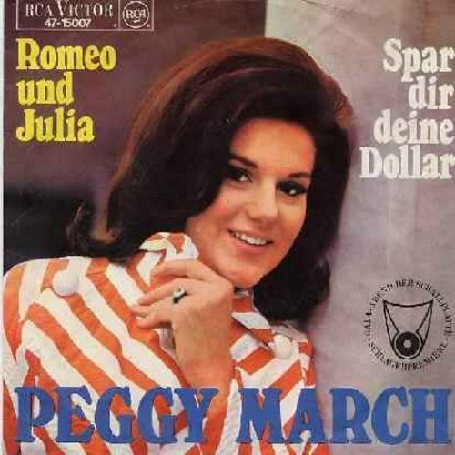 March, Peggy - Romeo und Julia/Spar dir deine Dollar (German) - NM9/EX8 - 45 rpm Records