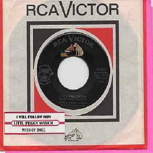 March, Little Peggy - I Will Follow Him (featured in film -Sister Act-)/Wind-Up Doll (with RCA company sleeve and juke box label) - EX8/ - 45 rpm Records