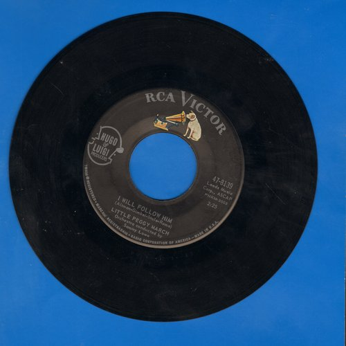 March, Little Peggy - I Will Follow Him (featured in film -Sister Act-)/Wind-Up Doll  - EX8/ - 45 rpm Records