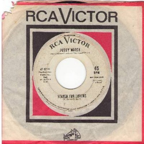 March, Peggy - Heaven For Lovers (Mit 17 hat man noch Traume)/He Couldn't Care Less (DJ copy with vintage RCA company sleeve) - EX8/ - 45 rpm Records