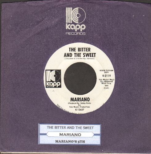 Mariano - The Bitter And The Sweet/Mariano's 5th (DJ advance pressing with Kapp company sleeve and juke box label) - NM9/ - 45 rpm Records