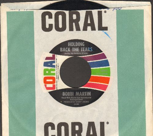 Martin, Bobbi - Holding Back The Tears/I Don't Want To Live (Without Your Love)(with Coral company sleeve) - NM9/ - 45 rpm Records