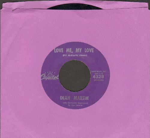 Martin, Dean - Love Me, My Love/Who was That Lady? - EX8/ - 45 rpm Records
