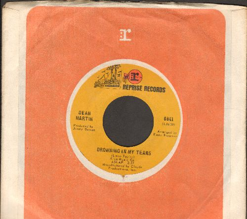 Martin, Dean - Drowning In My Tears/I Take A Lot Of Pride In What I Am (with Reprise company sleeve) - EX8/ - 45 rpm Records
