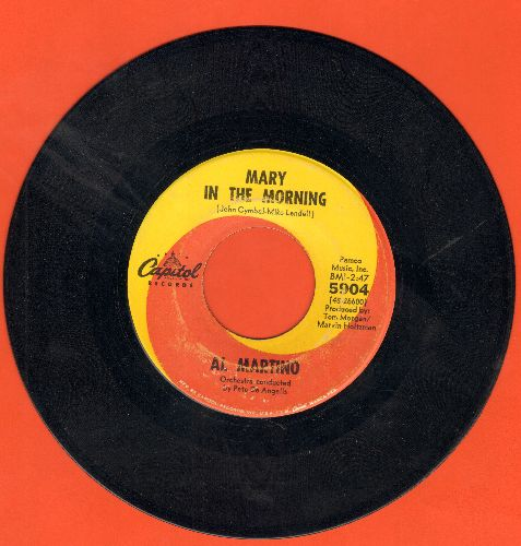 Martino, Al - Mary In The Morning/I Love You And You Love Me - VG7/ - 45 rpm Records