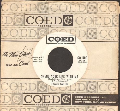 Martin, Trade - Spend Your Life With Me/Send For Me (DJ advance pressing with RARE Coed company sleeve) - EX8/ - 45 rpm Records