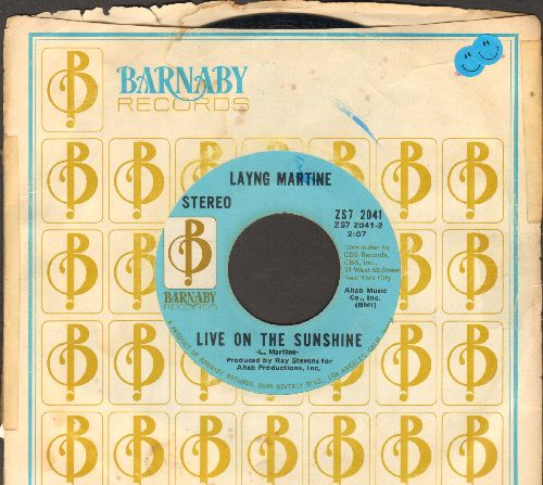 Martine, Layng - Live On The Sunshine/Rub It In (with company sleeve) - EX8/ - 45 rpm Records