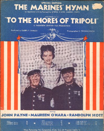 O'Hara, Maureen - The Marine's Hymn - SHEET MUSIC for United Atates Marine Corps Hymn as featured in film -To The Shores Of Tripoli- (BEAUTIFUL cover art featuring Marine o