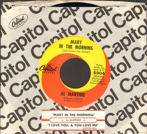 Martino, Al - Mary In The Morning/I Love You And You Love Me (with juke box label and Capitol company sleeve) - NM9/ - 45 rpm Records