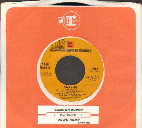 Martin, Dean - Down Home (Overlooked DREAMY GEM!)/Come On Down (with juke box label and Reprise company sleeve) - NM9/ - 45 rpm Records