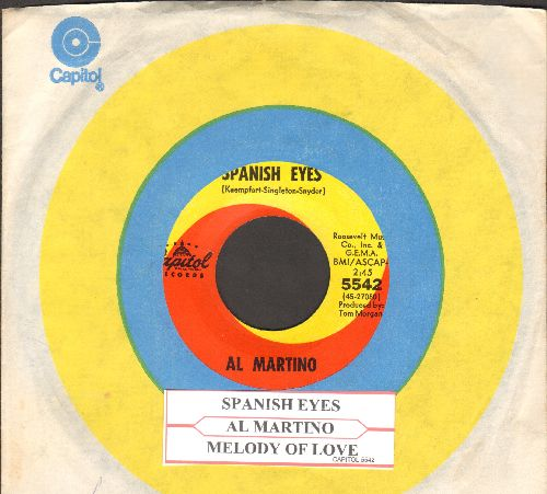 Martino, Al - Spanish Eyes/Melody Of Love (with Capitol company sleeve and juke box label) - EX8/ - 45 rpm Records