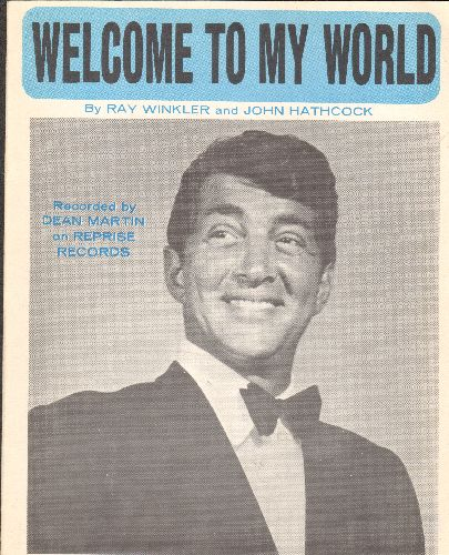 Martin, Dean - Welcome To My World - Vintage SHEET MUSIC for the Dean Martin Hit (NICE cover portrait of the legendary crooner!) - NM9/ - Sheet Music