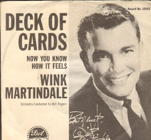 Martindale, Wink - Deck Of Cards/Now You Know How It Feels (with picture sleeve) - EX8/EX8 - 45 rpm Records
