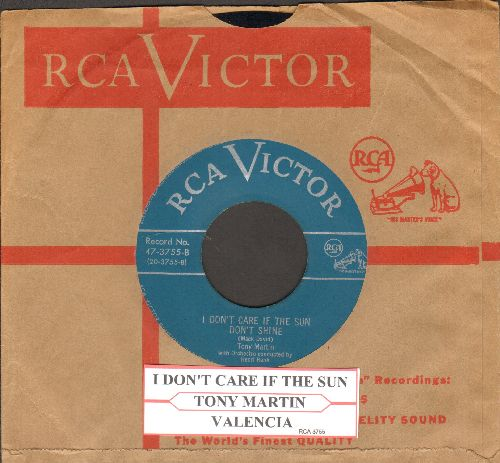 Martin, Tony - I Don't Care If The Sun Don't Shine/Valencia (with juke box label and vintage RCA company sleeve) - EX8/ - 45 rpm Records