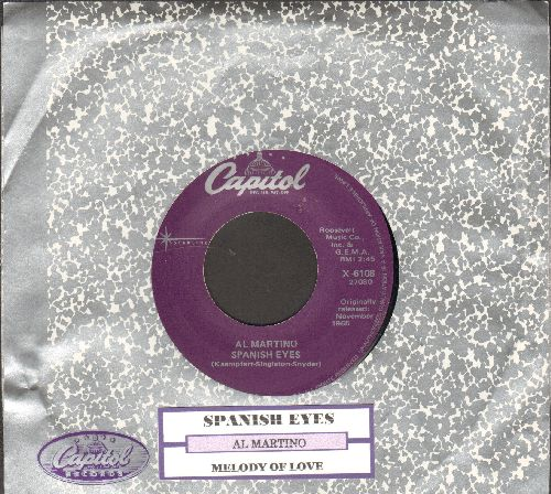 Martino, Al - Spanish Eyes/Melody Of Love (re-issue with Capitol company and juke box label) - NM9/ - 45 rpm Records
