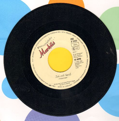 Markus - Ich will Spass (early Neue Deutsche Welle -German New Wave- Hit!)/Schicksalsmelodie (German Pressing, sung in German) - EX8/ - 45 rpm Records