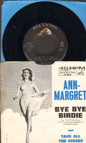 Ann-Margret - Bye Bye Birdie/Take All The Kisses (with RARE picture sleeve) - NM9/EX8 - 45 rpm Records