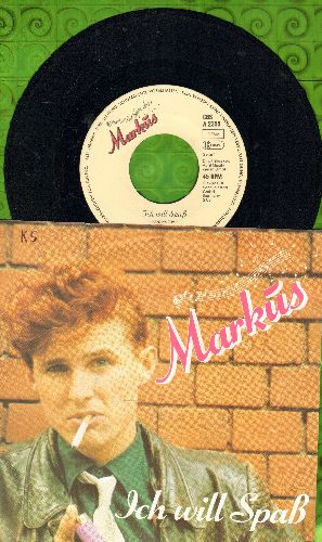 Markus - Ich will Spass (early Neue Deutsche Welle -German New Wave- Hit!)/Schicksalsmelodie (German Pressing with picture sleeve, sung in German) - EX8/EX8 - 45 rpm Records