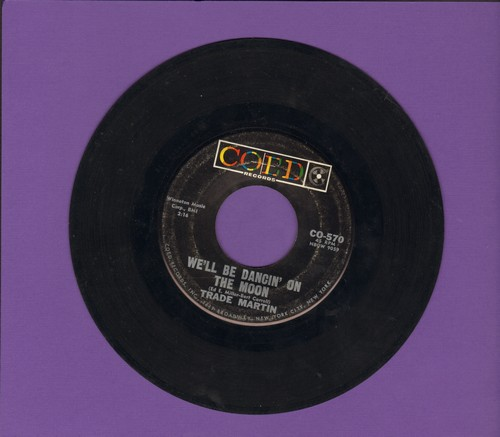 Martin, Trade - That Stranger Used To Be My Girl/We'll Be Dancin' On The Moon - VG7/ - 45 rpm Records