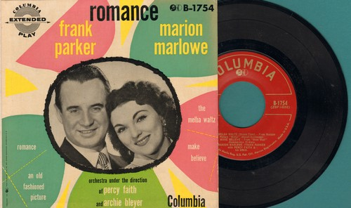 Marlowe, Marion & Frank Parker - Romance/An Old Fashioned Picture/The Melba Waltz/Make Believe (Vinyl EP record with picture cover) - NM9/NM9 - 45 rpm Records