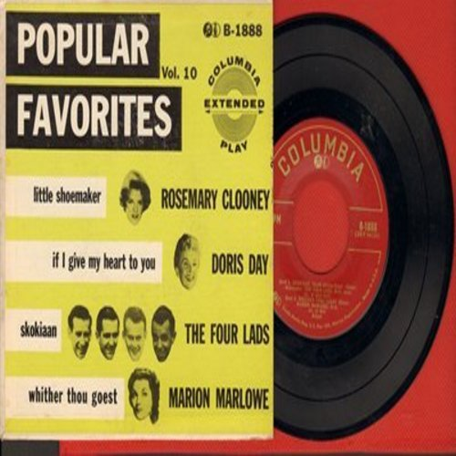 Four Lads, Rosemary Clooney, Doris Day, Marion Marlowe - Popular Favorites: Skokiaan/Little Shoemaker/If I Give My heart To You/Whiter Thou Giest (Vinyl EP record with picture cover) - NM9/EX8 - 45 rpm Records