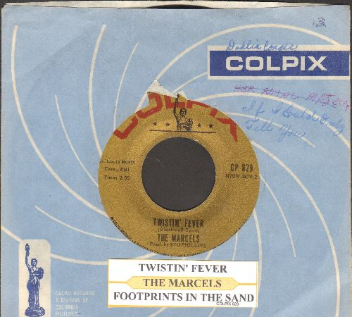 Marcels - Twistin' Fever/Footprints In The Sand (with juke box label and Colpix company sleeve) (wos) - VG7/ - 45 rpm Records