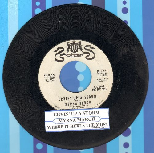 March, Myrna - Cryin' Up A Storm/Where It Hurts The Most (DJ advance pressing with juke box label) - EX8/ - 45 rpm Records