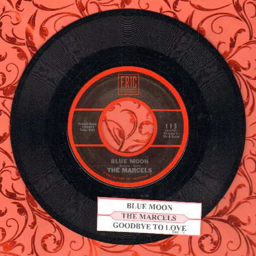 Marcels - Blue Moon/Goodbye To Love (1970s re-issue with juke box label) - EX8/ - 45 rpm Records
