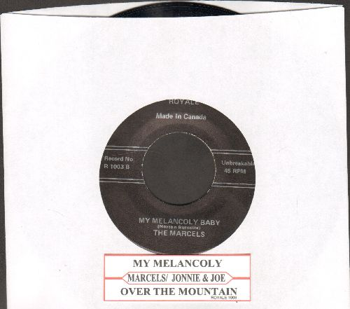 Marcels - Mt Melancholy Baby/Over The Montain (by Johnnie & Joe on flip-side) (re-issue, Canadian Pressing) - NM9/ - 45 rpm Records
