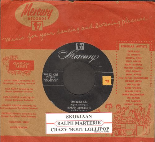 Marterie, Ralph & His Orchestra - Skokiaan/Crazy 'Bout Lollipop (NICE condition with vintage Mercury company sleeve and juke box label) - NM9/ - 45 rpm Records