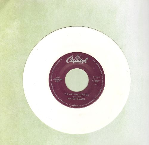 Marx, Richard - The Way She Loves Me/Now And Forever (LIVE) (RARE White Vinyl Pressing!) - NM9/ - 45 rpm Records