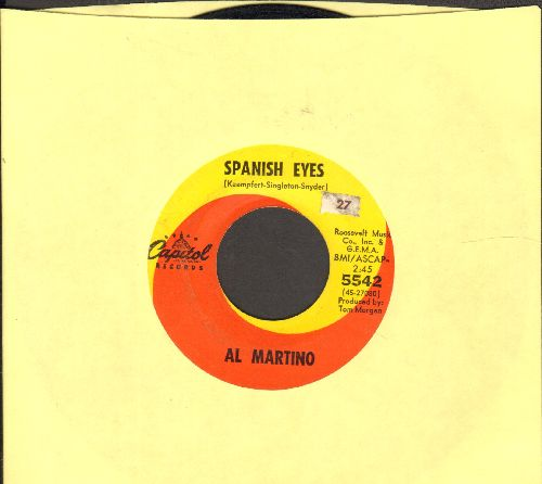 Martino, Al - Spanish Eyes/Melody Of Love (with juke box label) - EX8/ - 45 rpm Records