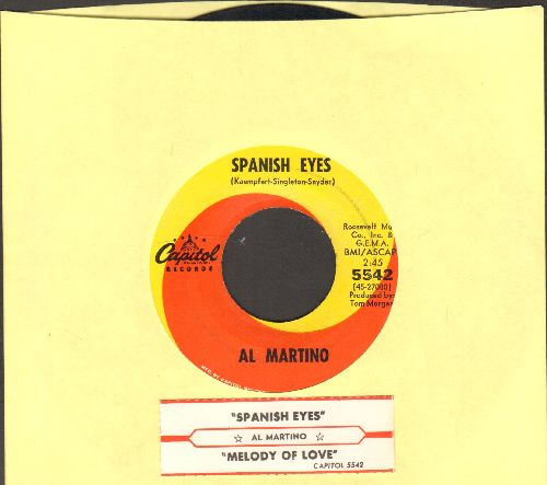 Martino, Al - Spanish Eyes/Melody Of Love (with juke box label) - NM9/ - 45 rpm Records
