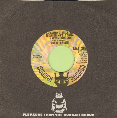 Martin, Bobbi - Something Tells Me (Something's Gonna Happen Tonight)/Give Me A Star/To Live Another Summer To Pass Another Winter (with Buddah company sleeve) - EX8/ - 45 rpm Records