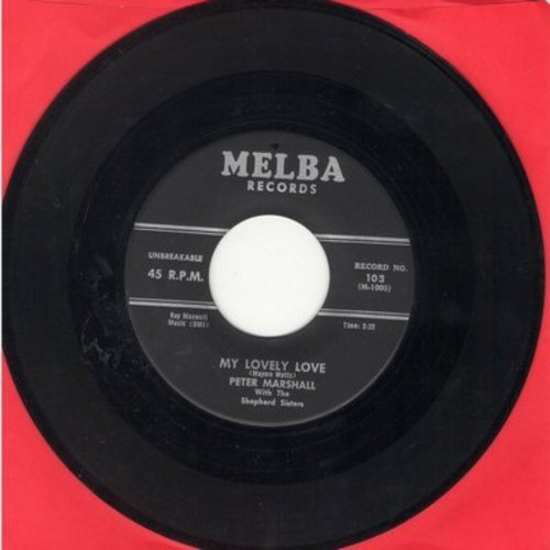 Marshall, Peter & The Shepherd Sisters - My Lovely Love/Nice And Cozy - EX8/ - 45 rpm Records