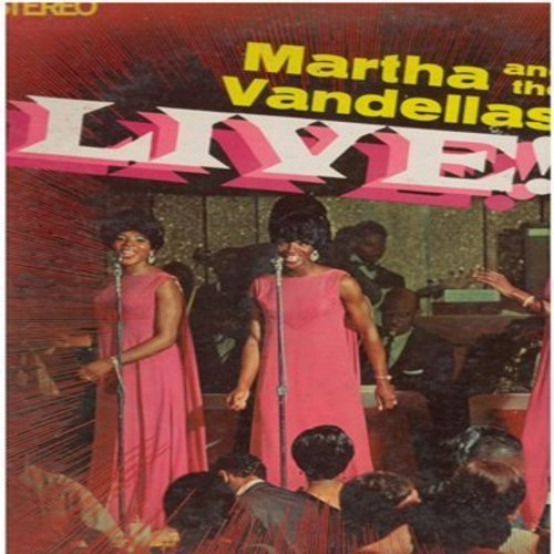 Martha & The Vandellas - Live!: Heat Wave, Nowhere To Run, Jimmy Mack, Dancing In The Street, Uptight (Vinyl STEREO LP record) - VG7/VG7 - LP Records