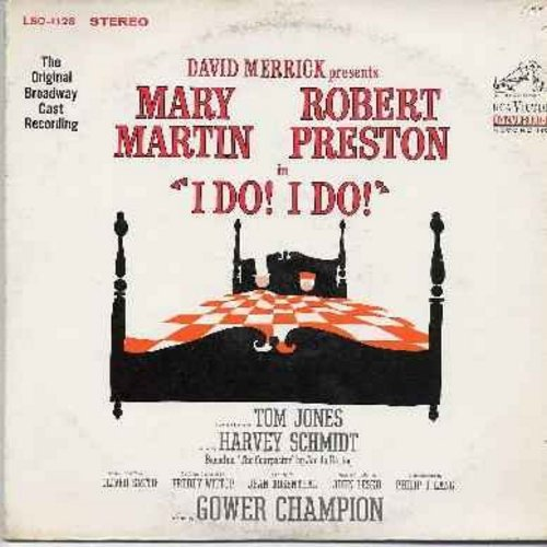 Martin, Mary & Robert Preston - I Do! I Do!: Original Broadway Cast Recording (Vinyl LP record): My Cup Runneth Over, Nobody's Perfect, The Honeymoon Is Over, Father Of The Bride (Vinyl STEREO LP record) - NM9/EX8 - LP Records