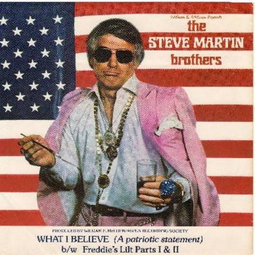 Martin, Steve - The Steve Martin Brothers: What I Believe/Freddie's Lilt Parts 1 And 2 (DJ advance copy with picture sleeve) - NM9/EX8 - 45 rpm Records