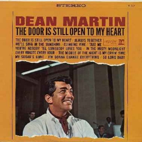 Martin, Dean - The Door Is Still Open To My Heart: We'll Sing In The Sunshine, You're Nobody 'Til Somebody Loves You, My Sugar's Gone (vinyl STEREO LP record) - NM9/EX8 - LP Records