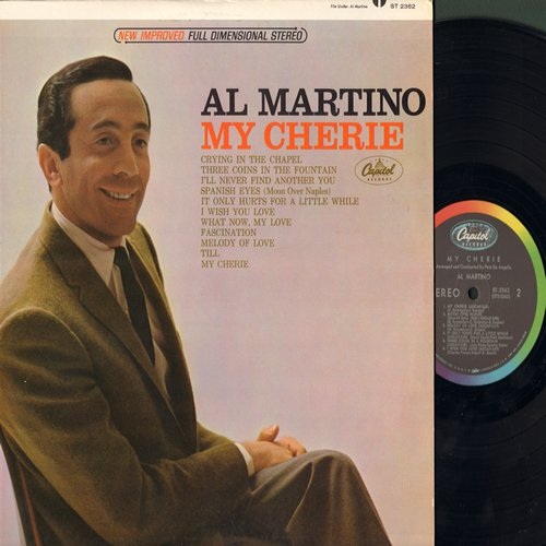 Martino, Al - My Cherie: Crying In The Chapel, Spanish Eyes, Fascination, Till, What Now My Love, I'll Never Find Another You (Vinyl STEREO LP record) - NM9/NM9 - LP Records