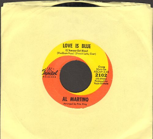 Martino, Al - Love Is Blue (L'Amour Est Bleu)/I'm Carryin' The World On My Shoulders  - EX8/ - 45 rpm Records