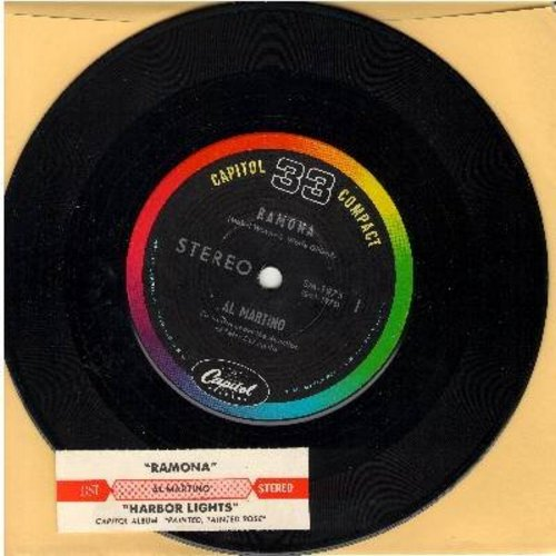 Martino, Al - Ramona/Harbor Lights (7 inch 33rpm record with small spindle hole and juke box label) - NM9/ - 45 rpm Records